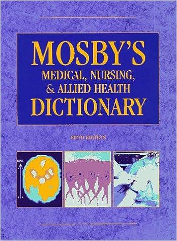 Mosbys Medical Dictionary (9th Edition)