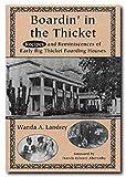 Boardin' in the Thicket, Wanda A. Landrey, 0929398076