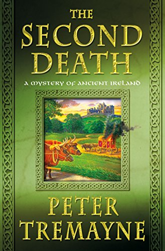 The Second Death: A Mystery of Ancient Ireland (Mysteries of Ancient Ireland)