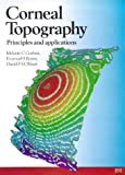 img - for Corneal Topography: Principles and Applications book / textbook / text book