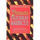 The Sensuous Vegetarian Barbecue