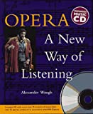 img - for Opera: A New Way of Listening book / textbook / text book