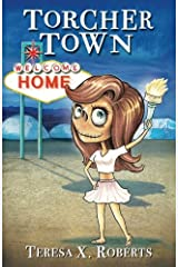 Torcher Town: Home Paperback