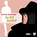 Der Fall Greenfield | Francis Durbridge