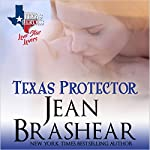 Texas Protector: Lone Star Lovers, Book 3   Jean Brashear