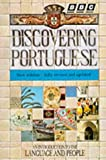 Discovering Portuguese:A BBC course in Portuguese for beginners:( AN INTRODUCTION TO THE LANGUAGE AND PEOPLE): Coursebook
