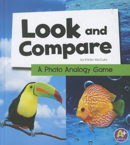Look and Compare: A Photo Analogy Game (Eye-Look Picture Games) (Game Analogies)