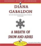 A Breath of Snow and Ashes (Outlander) Unabridged Edition by Gabaldon, Diana published by Recorded Books (2005) Audio CD