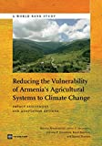 img - for Reducing the Vulnerability of Armenia's Agricultural Systems to Climate Change: Impact Assessment and Adaptation Options (World Bank Studies) book / textbook / text book