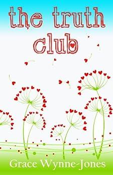 The Truth Club by [Wynne-Jones, Grace]