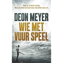 Amazon deon meyer afrikaans other languages kindle store wie met vuur speel afrikaans edition fandeluxe Choice Image
