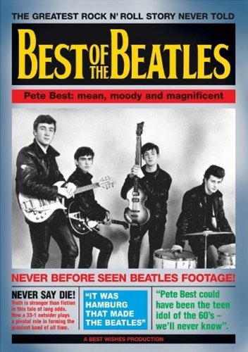 (Best of the Beatles: Pete Best - Mean, Moody and Magnificent)