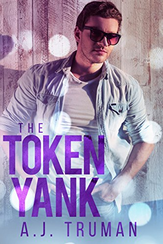 The Token Yank by [Truman, A.J.]