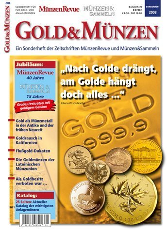 Gold & Münzen: Ein Sonderheft der Zeitschriften MünzenRevue und Münzen&Sammeln