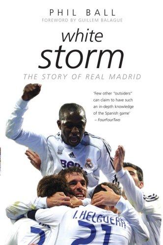 White Storm: 100 Years of Real Madrid (Mainstream Sport)