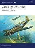 img - for 23rd Fighter Group: Chennault s Sharks (Aviation Elite Units) book / textbook / text book
