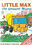 img - for Little Max the Cement Mixer A Rand McNally Storytime Book book / textbook / text book