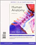 Human Anatomy, Books a la Carte Plus MasteringA&P with EText -- Access Card Package, Marieb, Elaine N. and Wilhelm, Patricia Brady, 0321884949