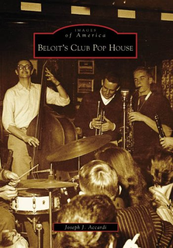 Download Beloit's Club Pop House (Images of America: Wisconsin) pdf