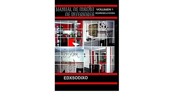 Amazon.com: Manual De Diseno De Interiores (Spanish Edition) eBook: Edx Sodixo: Kindle Store