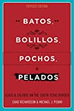 img - for Batos, Bolillos, Pochos, and Pelados: Class and Culture on the South Texas Border book / textbook / text book