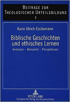 Biblische Geschichten Und Ethisches Lernen: Analysen - Beispiele - Perspektiven (Kleine Reihe V&r)
