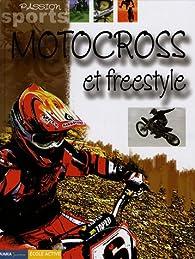 Motocross et Freestyle par Dominique Lambert (II)