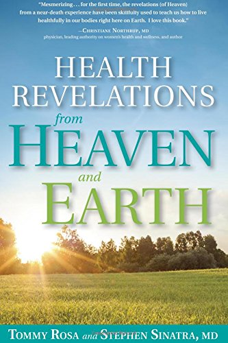 Health Revelations from Heaven: 8 Divine Teachings from a Near Death Experience