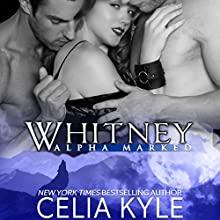 Whitney Audiobook by Celia Kyle Narrated by Dana Lane