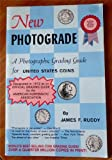 img - for New Photograde: A Photographic Grading Guide for United States Coins book / textbook / text book