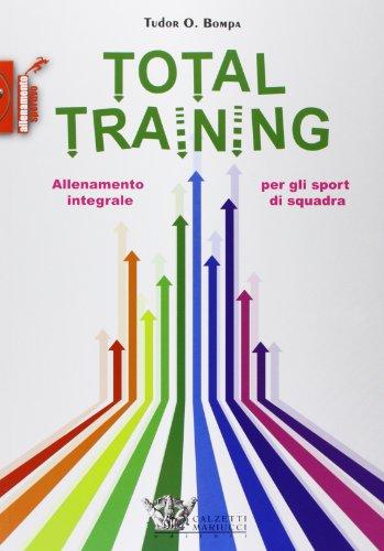 Training Squadra (Total training. Allenamento integrale per gli sport di squadra)