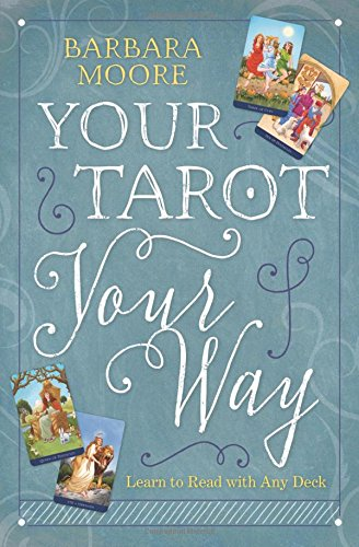 R Dan And Co Inc Download Your Tarot Your Way Learn To Read With