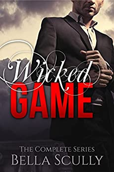 Wicked Game: a Billionaire Stepbrother Romance by [Scully, Bella]
