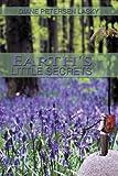 Earth's Little Secrets, Diane Petersen Lasky, 1438967373