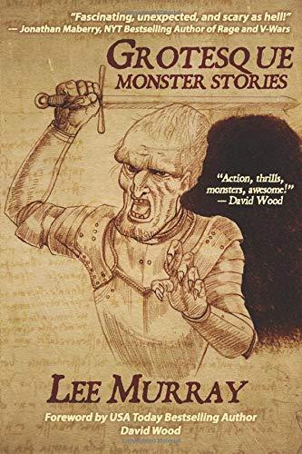 Grotesque: Monster Stories: Murray, Lee, Dillon, Steve, Chapman, Greg,  Wood, David: 9798611527153: Amazon.com: Books