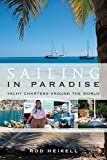 Sailing in Paradise: Yacht Charters Around...
