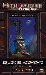 Mechwarrior: Dark Age #19: Blood Avatar (A BattleTech Novel)