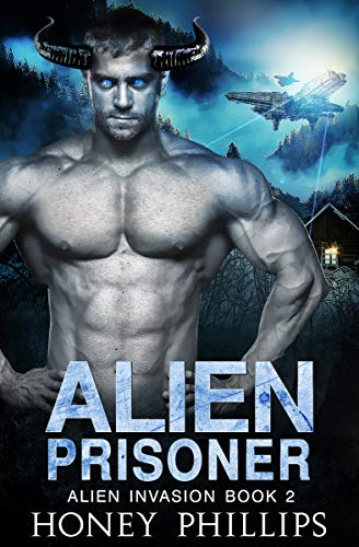 Alien Prisoner: A SciFi Alien Romance (Alien Invasion Book 2)