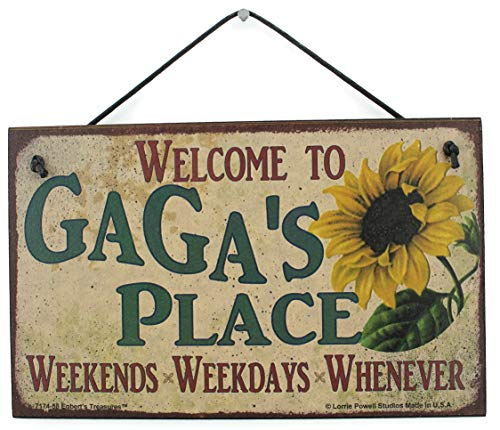 Egbert's Treasures 5x8 Vintage Style Sign with Sunflower Saying, Welcome to GAGA'S PLACE Weekends, Weekdays, Whenever Decorative Fun Universal Household Signs ()