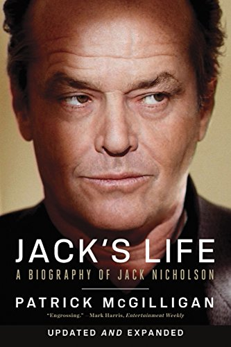 Jack's Life: A Biography of Jack Nicholson (Updated and Expanded)