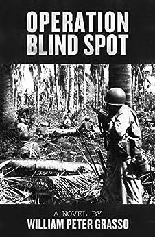 Operation Blind Spot (Jock Miles WW2 Adventure Series Book 4) by [Grasso, William Peter]
