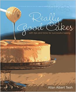 AllanBakes Really Good Cakes: With Tips and Tricks for Successful Baking Paperback – January 7, 2014