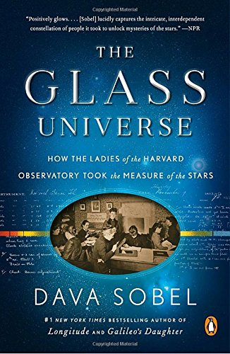The Glass Universe: How the Ladies of the Harvard Observatory Took the Measure of the - Uk For Glasses One 2