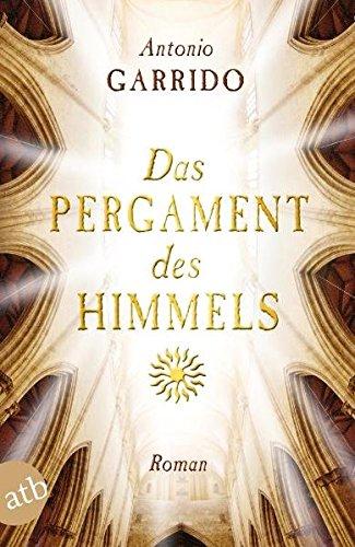 Das Pergament des Himmels: Roman