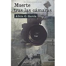 Muerte tras las cámaras (Spanish Edition) Nov 30, 2015