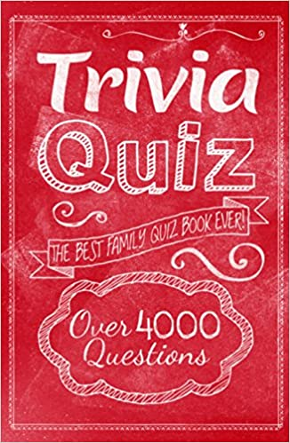 Buy Trivia Quiz: The Best Family Quiz Book Ever! Book Online at Low