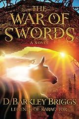 The War of Swords (The Legends of Karac Tor) (Volume 5) Paperback