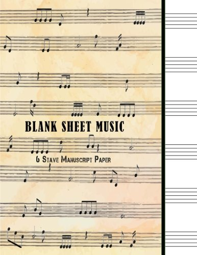 Blank Sheet Music : 6 Stave Manuscript Paper: 100 Pages 8.5