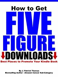 How to Get Five Figure Downloads