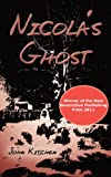 Nicola's Ghost, John Kitchen, 1908248467